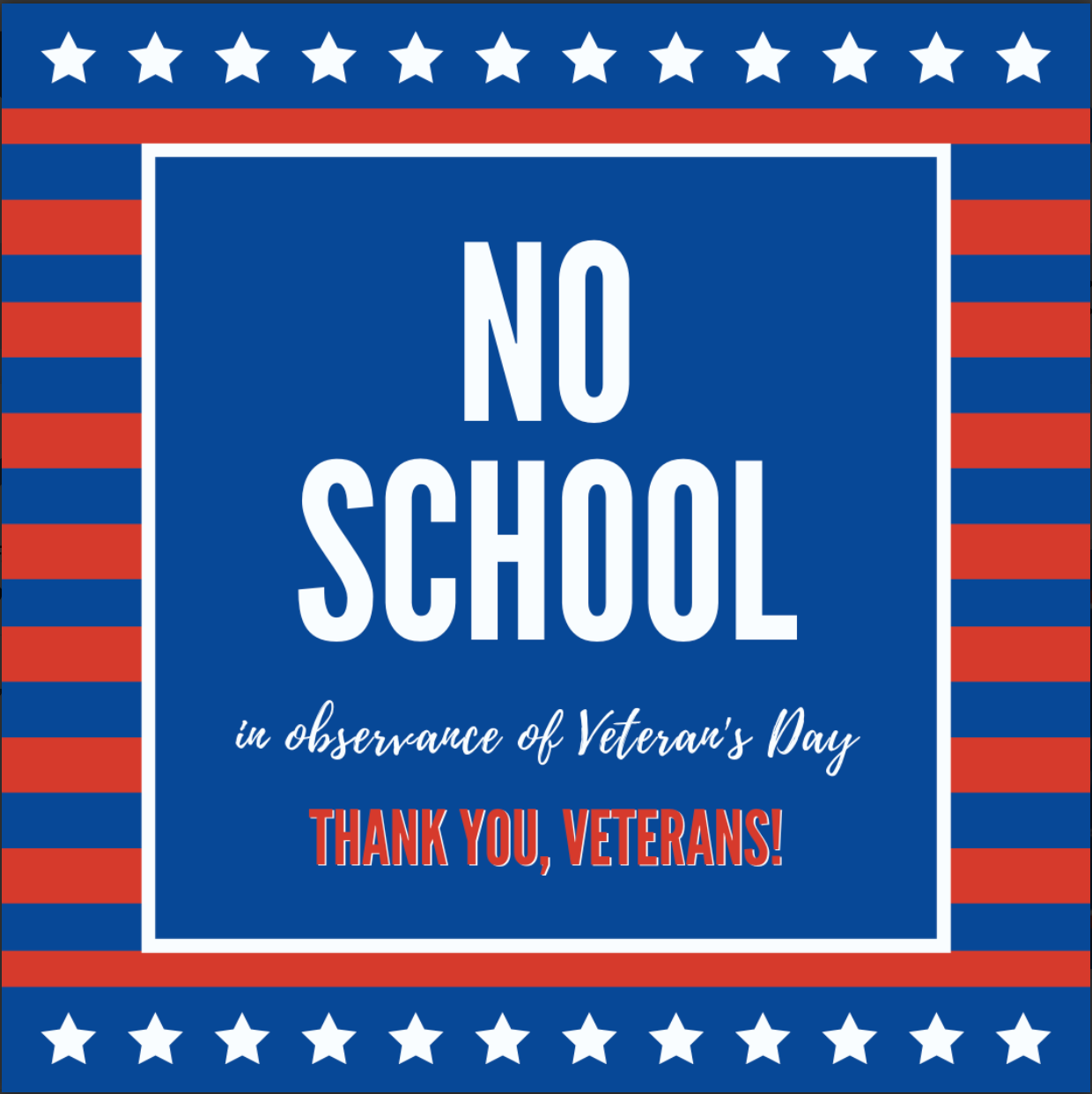 no school in observance of veterans day thank you veterans